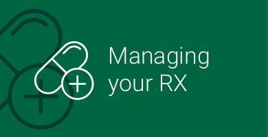 Managing your Rx