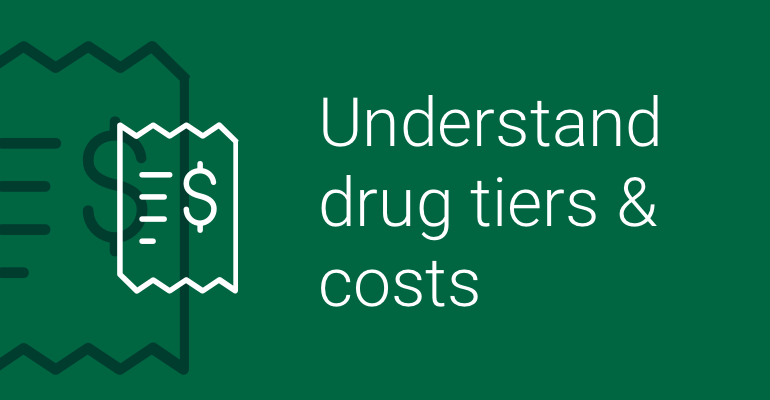 understand drug tiers and costs icon